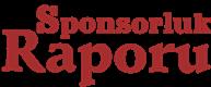 Sponsorluk Raporu